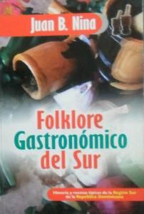 Folklore gastronómico del Sur.