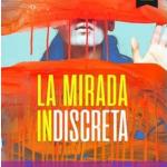 La Mirada indiscreta, de Alejandro Ríos.